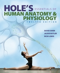 Hole's Essentials of Human Anatomy & Physiology with Connect Access Card 12th Edition 9781259162862 1259162869