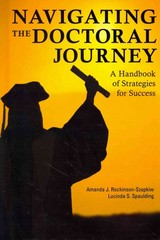 Navigating the Doctoral Journey 1st Edition 9781475803754 1475803753
