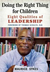 Doing the Right Thing for Children 1st Edition 9781605542966 1605542962