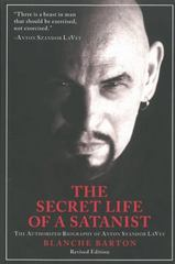 Secret Life of a Satanist 2nd Edition 9781627310024 1627310029