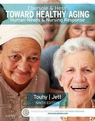Ebersole & Hess' Toward Healthy Aging 9th Edition 9780323321389 0323321380