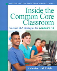 Inside the Common Core Classroom 1st Edition 9780133362961 0133362965