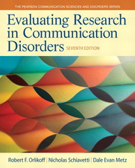 Evaluating Research in Communication Disorders 7th Edition 9780133352016 0133352013