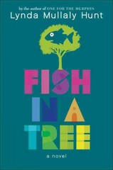 Fish in a Tree 1st Edition 9780399162596 0399162593