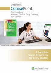 Lippincott CoursePoint for Frandsen: Abrams' Clinical Drug Therapy 10th Edition 9781469873114 1469873117