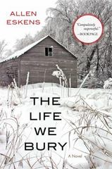 The Life We Bury 1st Edition 9781616149987 1616149981
