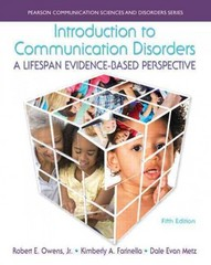 Introduction to Communication Disorders 5th Edition 9780133783711 0133783715