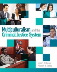 Multiculturalism and the Criminal Justice System 1st Edition 9780132155977 0132155974
