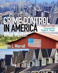 Crime Control in America 3rd Edition 9780133495485 0133495485