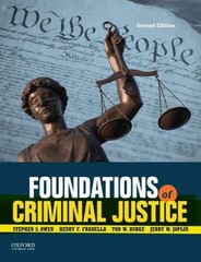 Foundations of Criminal Justice 2nd Edition 9780199374335 0199374333