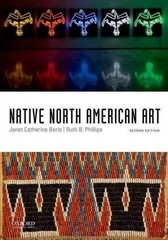Native North American Art 2nd Edition 9780199947546 0199947546