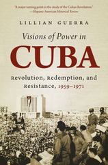 Visions of Power in Cuba 1st Edition 9781469618869 1469618869