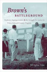 Brown's Battleground 1st Edition 9781469619071 1469619075