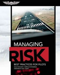 Managing Risk: Best Practices for Pilots 1st Edition 9781619541092 1619541092