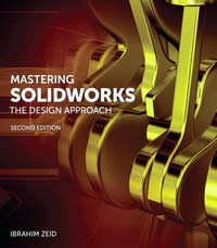 Mastering SolidWorks 2nd Edition 9780133885941 0133885941