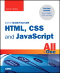 HTML, CSS and JavaScript All in One, Sams Teach Yourself 2nd Edition 9780672337147 0672337142