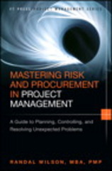 Mastering Risk and Procurement in Project Management 1st Edition 9780133837902 0133837904