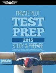 Private Pilot Test Prep 2015 1st Edition 9781619541313 1619541319