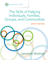 Empowerment Series: The Skills of Helping Individuals, Families, Groups, and Communities 8th Edition 9781305465428 1305465423