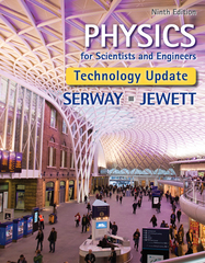 Physics for Scientists and Engineers, Technology Update 9th Edition 9781305465398 1305465393