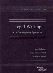 Legal Writing, a Contemporary Approach (Interactive Casebook Series) 1st Edition 9780314906724 031490672X