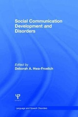 Social Communication Development and Disorders 1st Edition 9781317564539 1317564537