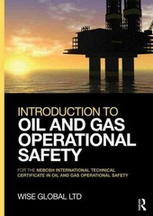 Introduction to Oil and Gas Operational Safety 1st Edition 9781317911333 1317911334