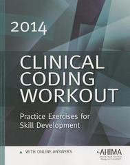 Clinical Coding Workout, with Answers, 2014 Edition 1st Edition 9781584261018 1584261013