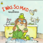 I Was So Mad (Little Critter) 0 9780307119391 0307119394