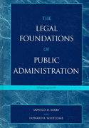 The Legal Foundations of Public Administration 3rd edition 9780742543805 0742543803