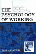The Psychology of Working 1st Edition 9780805858792 0805858792
