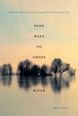 Nine Ways to Cross a River 1st edition 9781596910454 1596910453
