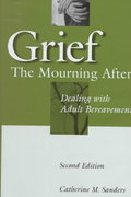 Grief: The Mourning After 2nd edition 9780471127772 0471127779