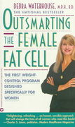 Outsmarting the Female Fat Cell 0 9780446601290 0446601292