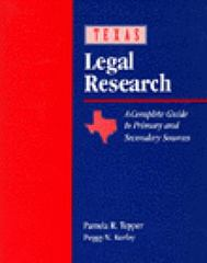 Texas Legal Research 2nd edition 9780827376823 0827376820