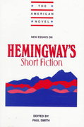 New Essays on Hemingway's Short Fiction 0 9780521556514 0521556511