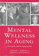 Mental Wellness in Aging 1st Edition 9781878812698 1878812696