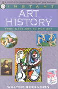 Instant Art History 1st Edition 9780449906989 0449906981