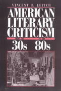 American Literary Criticism from the Thirties to the Eighties 0 9780231064279 0231064276