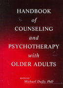 Handbook of Counseling and Psychotherapy with Older Adults 1st edition 9780471254614 0471254614