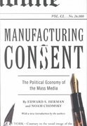 Manufacturing Consent 1st Edition 9780375714498 0375714499