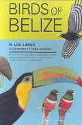 Birds of Belize 1st Edition 9780292701649 0292701640