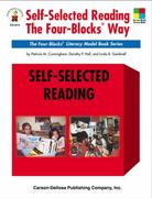 Self-Selected Reading the Four-Blocks Way 0 9780887247866 0887247865