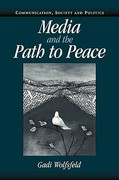 Media and the Path to Peace 0 9780521831369 0521831369