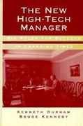 The New High-Tech Manager 1st Edition 9780890069264 0890069263