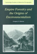 Empire Forestry and the Origins of Environmentalism 0 9780521814171 0521814170