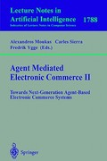 Agent Mediated Electronic Commerce II 1st edition 9783540677734 3540677739