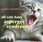 All Cats Have Asperger Syndrome 1st edition 9781843104810 1843104814