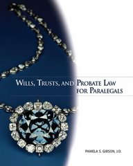 Wills, Trusts, and Probate Law for Paralegals 1st edition 9780132369824 0132369826