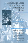 Silence and Voice in the Study of Contentious Politics 0 9780521001557 0521001552
